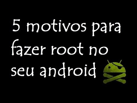 5 motivos para fazer root no seu android / DavidTecNew / PT BR
