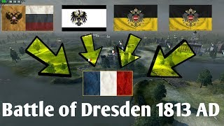 Napoleon: Total War - Battle of Dresden 1813 AD (Historical)