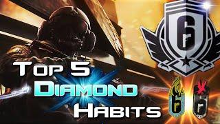 Rainbow Six | Top 5 Diamond Habits (Tips and Tricks to help you Rank Up)