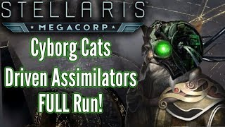 Stellaris | Cyborg Cats - Driven Assimilators FULL Playthrough - MAX AI difficulty!