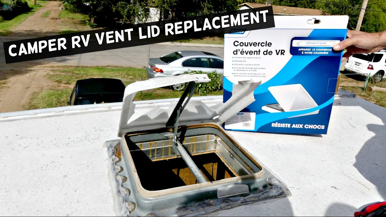 Camper Rv Vent Lid Replacement Rv Roof Vent Removal Replacement Youtube