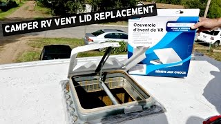 CAMPER RV VENT LID REPLACEMENT  RV ROOF VENT REMOVAL REPLACEMENT