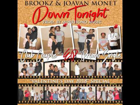 "Brookz & Joavan Monet- ""Down Tonight"" (Audio) I ""Club Couple"" EP Promo Single"