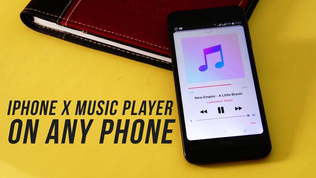 music player for iphone get iphone x player on any android phone ported 15724