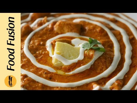 Butter Chicken Recipe by Food Fusion