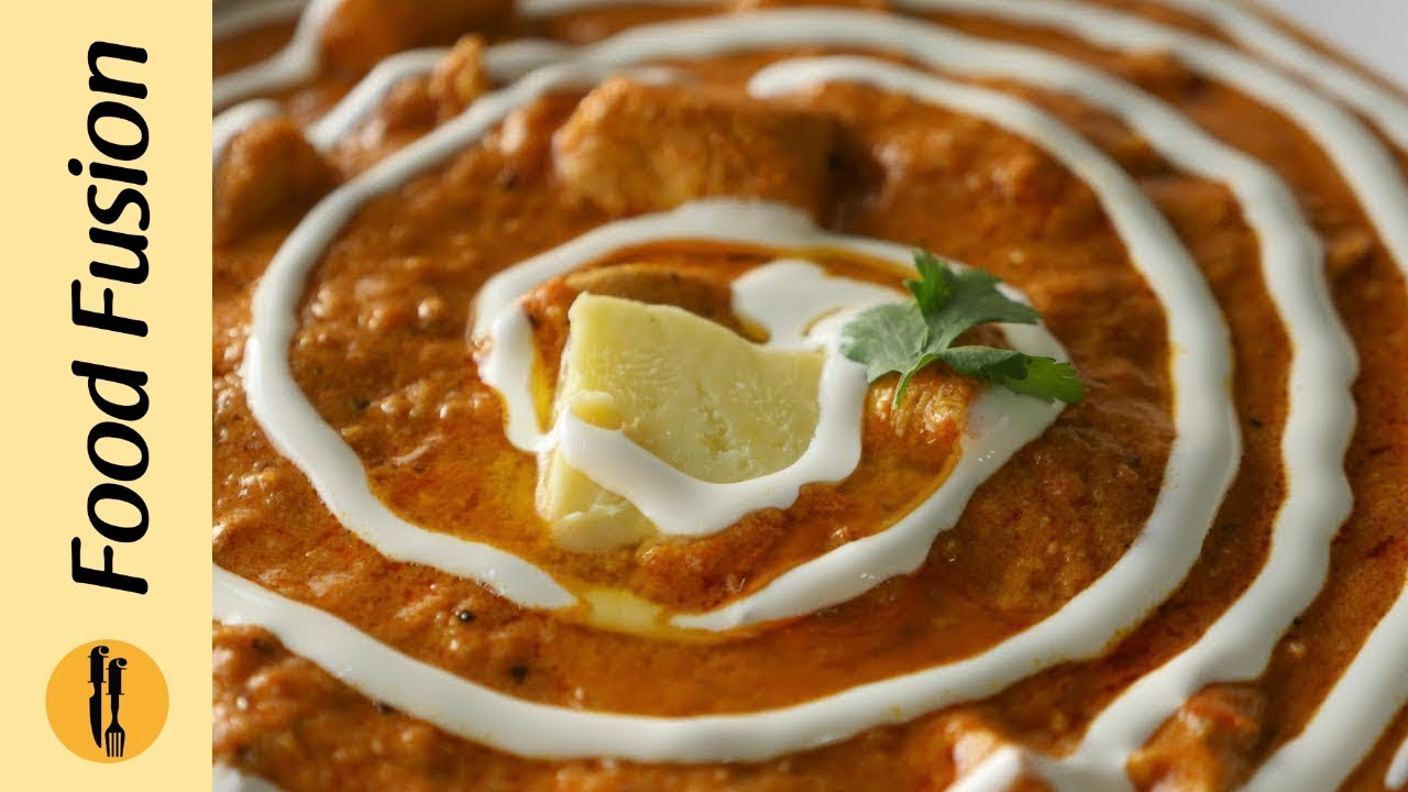Instant Butter Chicken Recipe By Food Fusion Butter Chicken Recipe Tasty Baking Butter Chicken