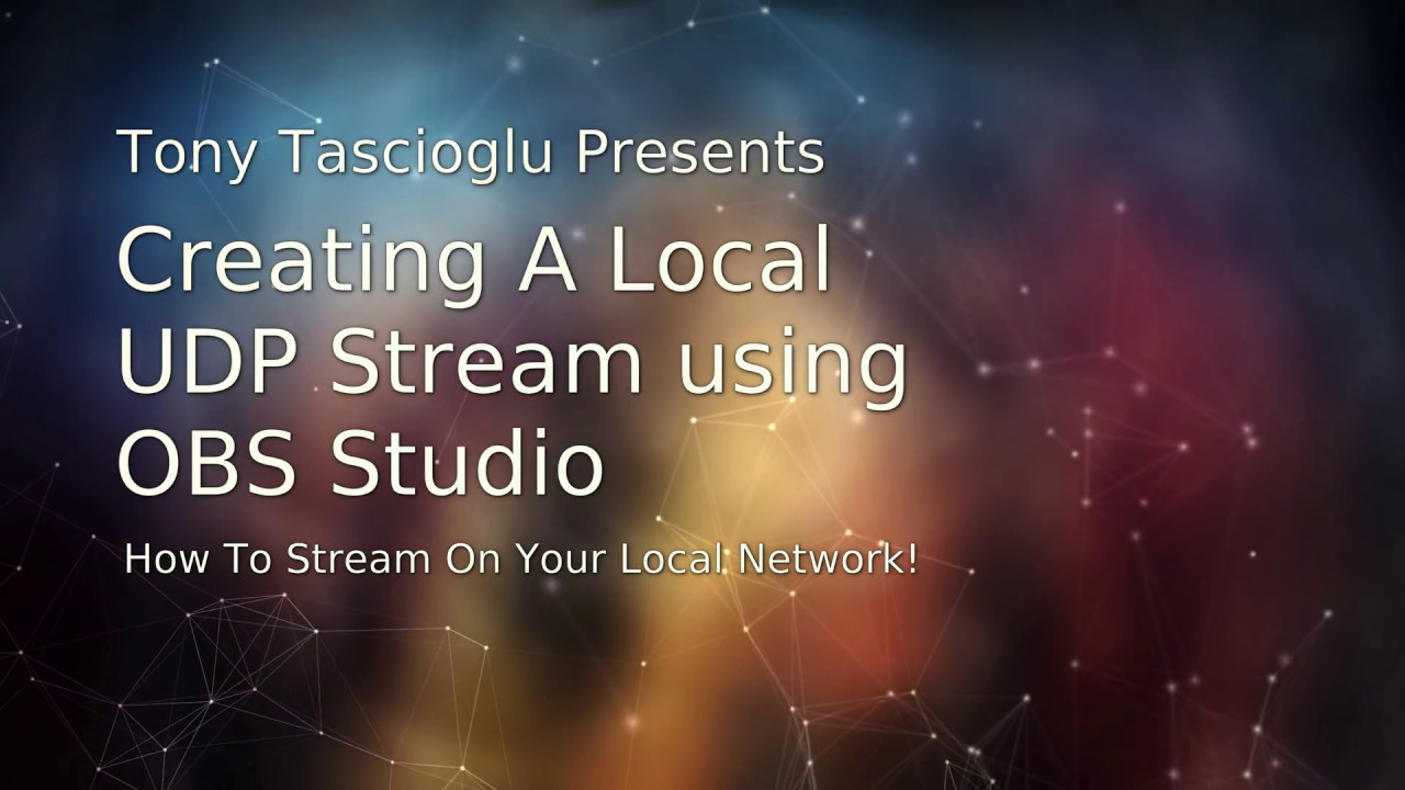 Stream From OBS To Another Computer on the Network Using UDP