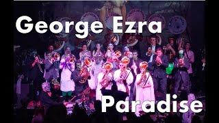 «Paradise» George Ezra • Loubeschränzer Murten