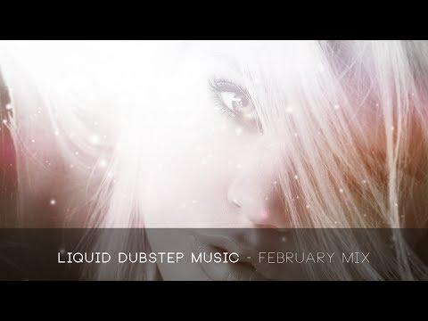 Liquid Dubstep Mix - February 2014