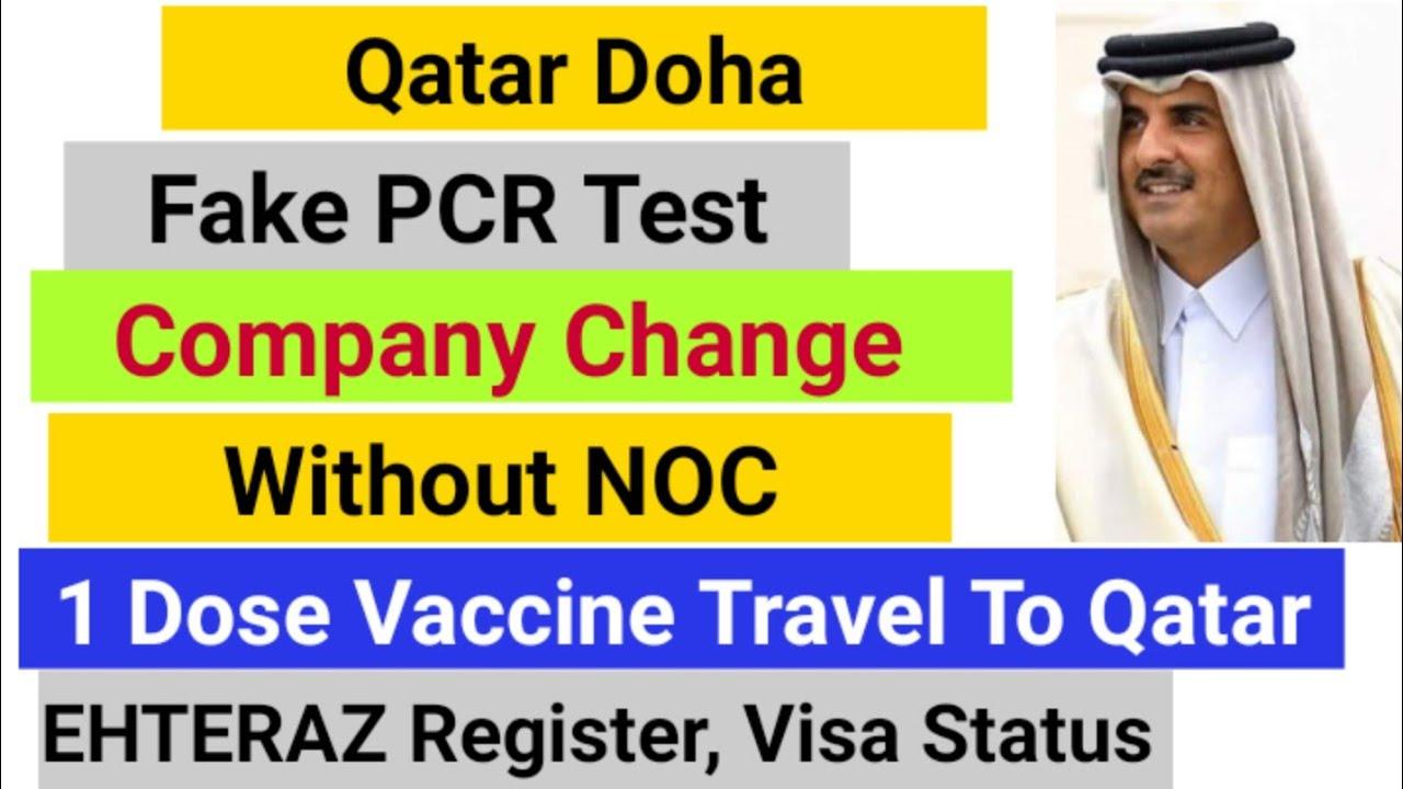 Qatar PCR Test Travel To Qatar// Qatar Without NOC Change Company Qatar News EHTERAZ REGISTER