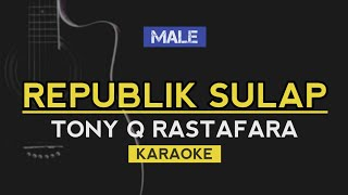 Download REPUBLIK SULAP - TONY Q RASTAFARA (REGGAE KARAOKE)