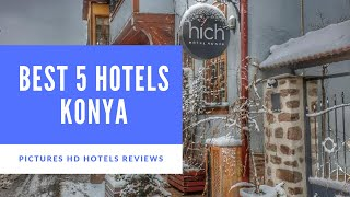 Top 5 Best Hotels in Konya, Turkey - sorted by Rating Guests