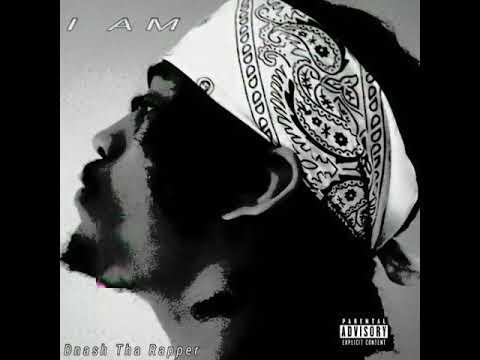 Dnash Tha Rapper - I Am