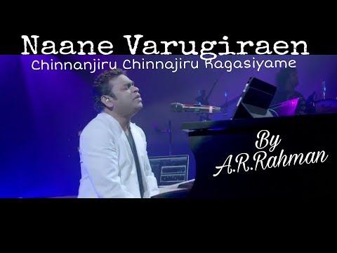 A.R. Rahman's Live concert | Naane Varugiraen | Ok Kanmani