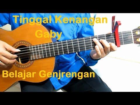 Belajar Gitar Genjrengan Gaby Tinggal Kenangan