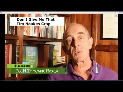 Don't Give Me That Tim Noakes Crap by Decarb Diet Low Carb Lifestyle