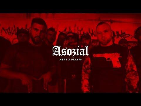 Mert ft. PLAY69 - ASOZIAL (prod. by MUKOBEATZ)