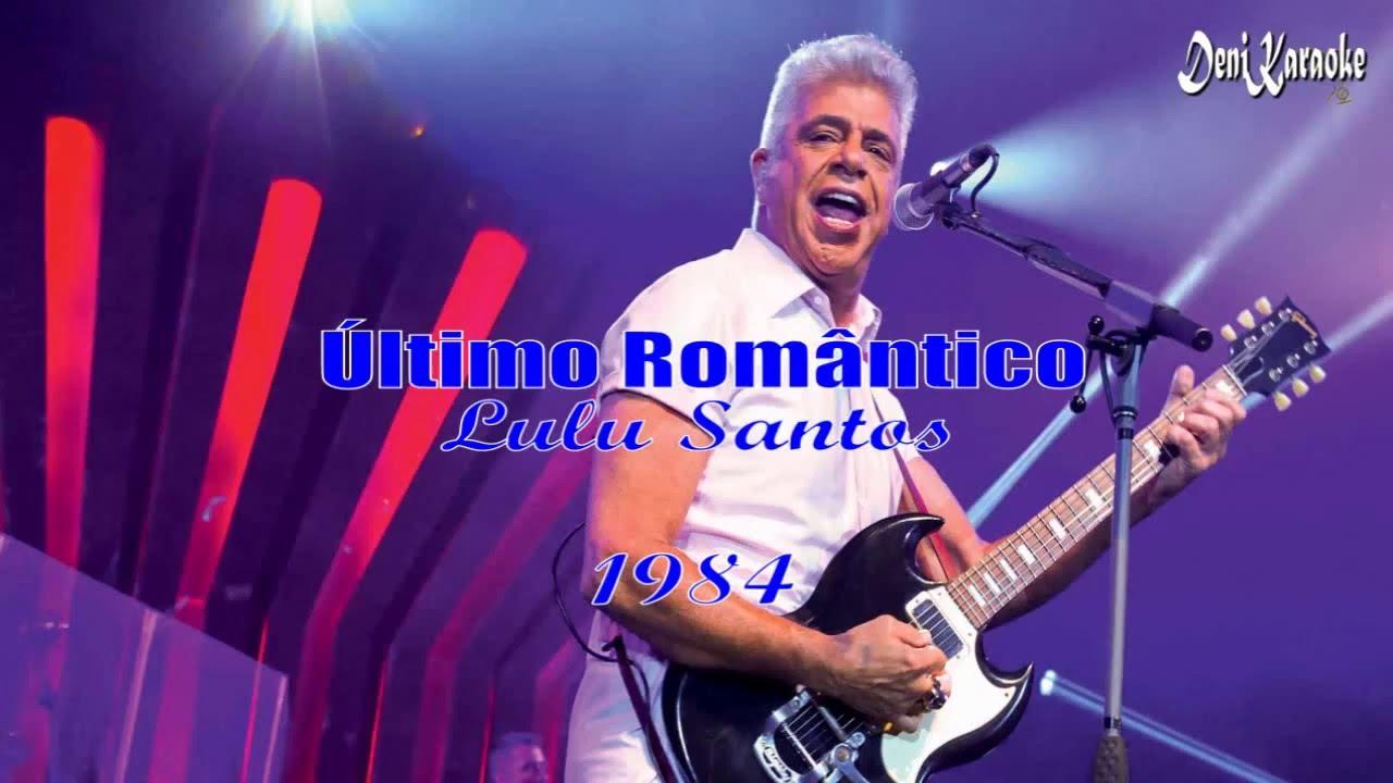 lulu-santos-ultimo-romantico-karaoke-denikaraoke