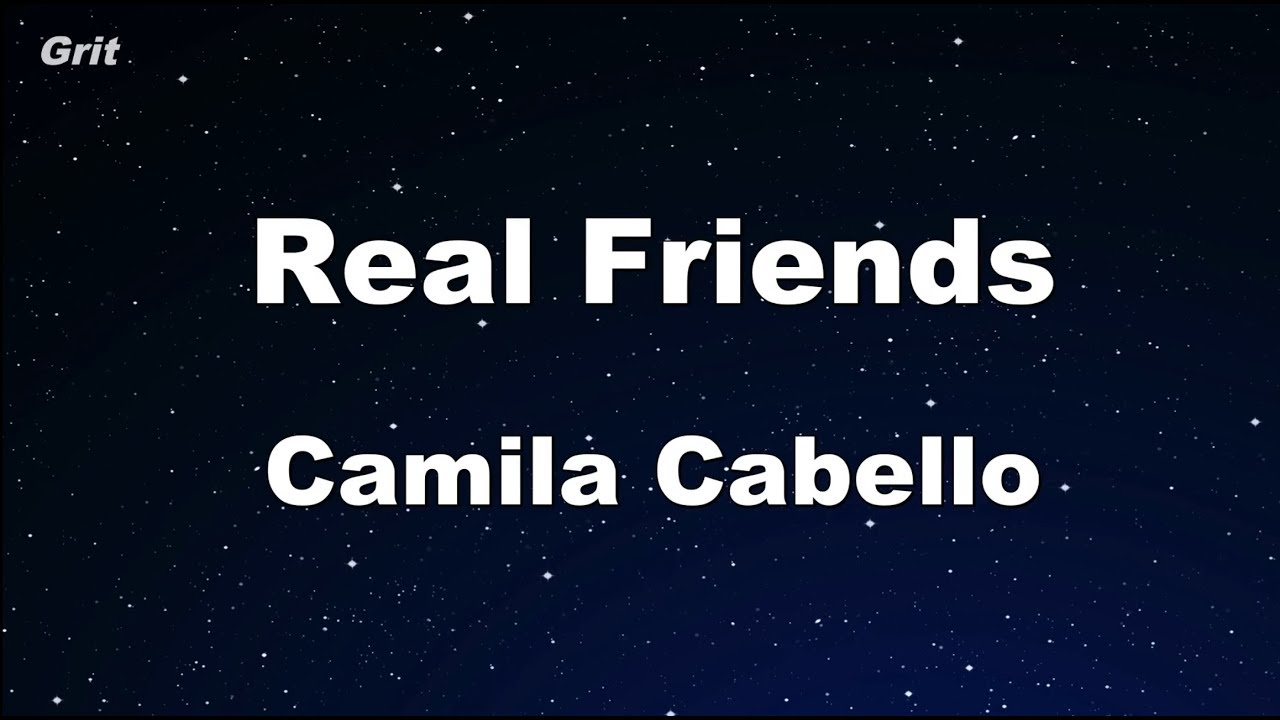 real-friends-camila-cabello-karaoke-with-guide-melody-instrumental-edkara
