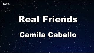 Real Friends - Camila Cabello Karaoke 【With Guide Melody】 Instrumental