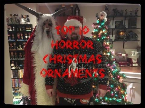 Horror Christmas Ornaments.My Top 10 Horror Christmas Ornaments