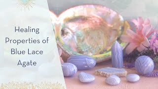 Healing Properties of Blue Lace Agate