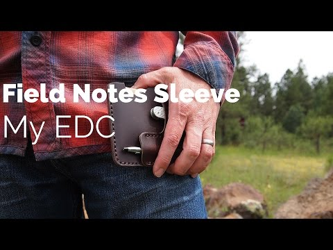 How I Carry My Field Notes Notebook | Koch Field Notes Leather Sleeve Review