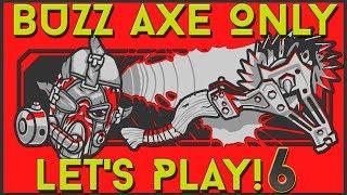 UVHM Krieg Let's Play: OnlyUseMeAxe : Episode 6