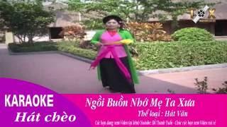 Ngồi buồn nhớ mẹ ta xưa Karaoke _ NSƯT Huyền Phin