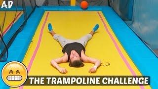 THE TRAMPOLINE CHALLENGE