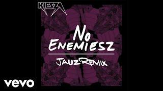 Kiesza - No Enemiesz (Jauz Remix / Audio)