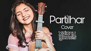 Baixar Partilhar - Rubel part. Anavitória (Xaiany Gomes cover)