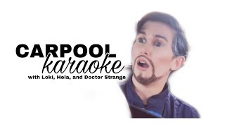 Carpool Karaoke — Loki, Hela, and Doctor Strange