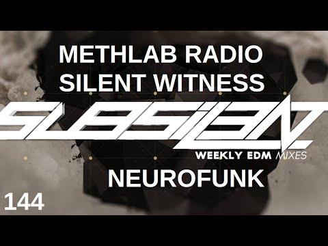 ►SubSIL3NT Podcast 144 & MethLab Radio 18 feat. Silent Witness [Neurofunk]