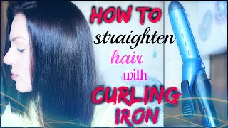 HOW TO: Straighten Hair with Curling Iron