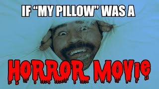 If My Pillow Was A Horror Movie - Full Horror Short Film (Parody)