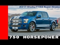 2017 Shelby Ford F-150 Super Snake With 750 Horsepower