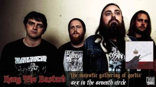 HANG THE BASTARD - The Majestic Gathering Of Goetia (Album Track)