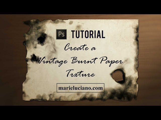 Create Your Own Burnt Paper Texture Photoshop Tutorial