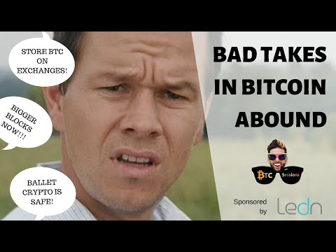 Bad Bitcoin Takes Everywhere: From Key Storage To Block Size (Again)