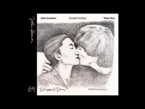 John Lennon - Dear Yoko [Stripped Down]