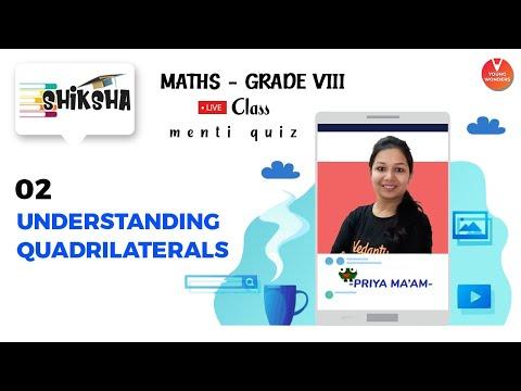 understanding-quadrilaterals-class-8-cbse---2- -maths-class-8-ncert-chapter-3- -young-wonders- menti