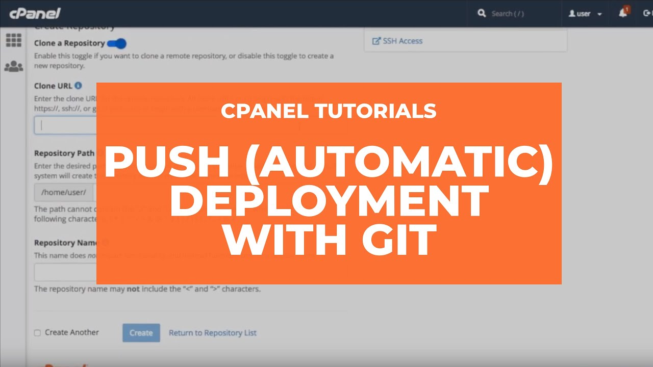 cPanel Tutorials: Push (Automatic) Deployment with Git Version Control