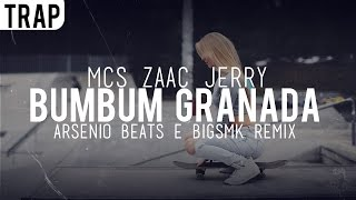 Mcs Zaac Jerry Bumbum Granada Arsenio Beats BIGSMK Remix.mp3