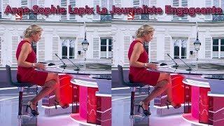 Anne Sophie Lapix La Journaliste Engageante