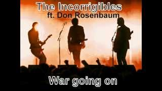 Don Rosenbaum and The Incorrigibles - War going on