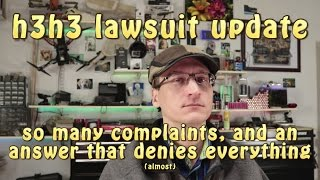 h3h3 lawsuit: So Many Complaints & an Answer that Denies Everything