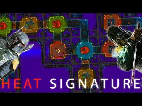 HEAT SIGNATURE - Stealing Your Spaceships, As If It Was Easy