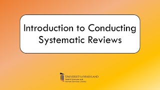 Introduction to Conducting Systematic Reviews
