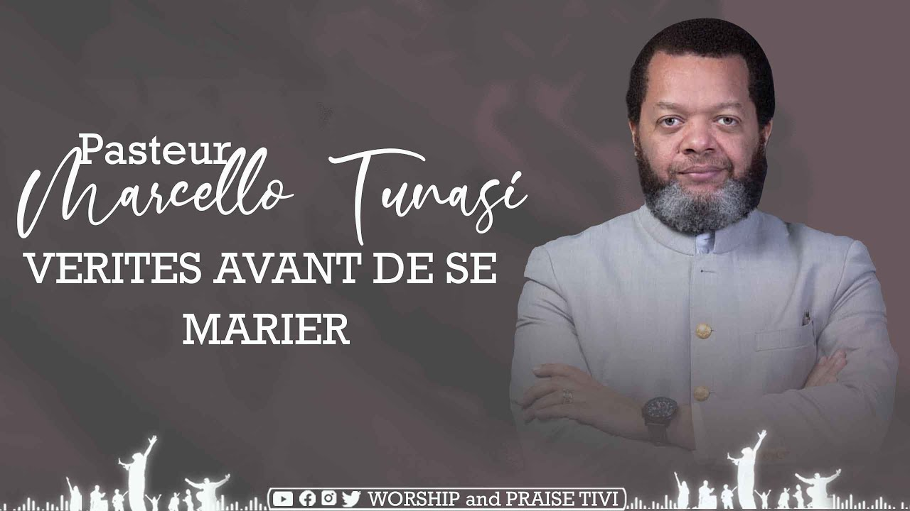 VÉRITÉS AVANT DE SE MARIER  | PASTEUR MARCELLO TUNASI  | ES-TU BIEN PRÉPARÉ AVANT DE SE MARIER ?